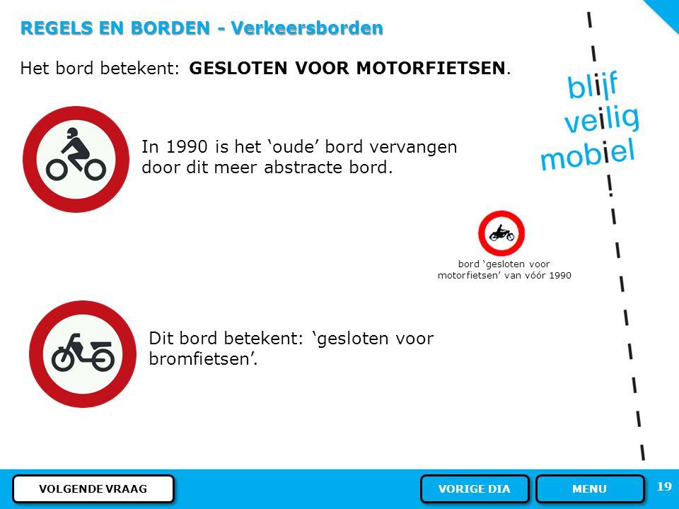 bord 'gesloten voor motorfietsen' van vóór 1990