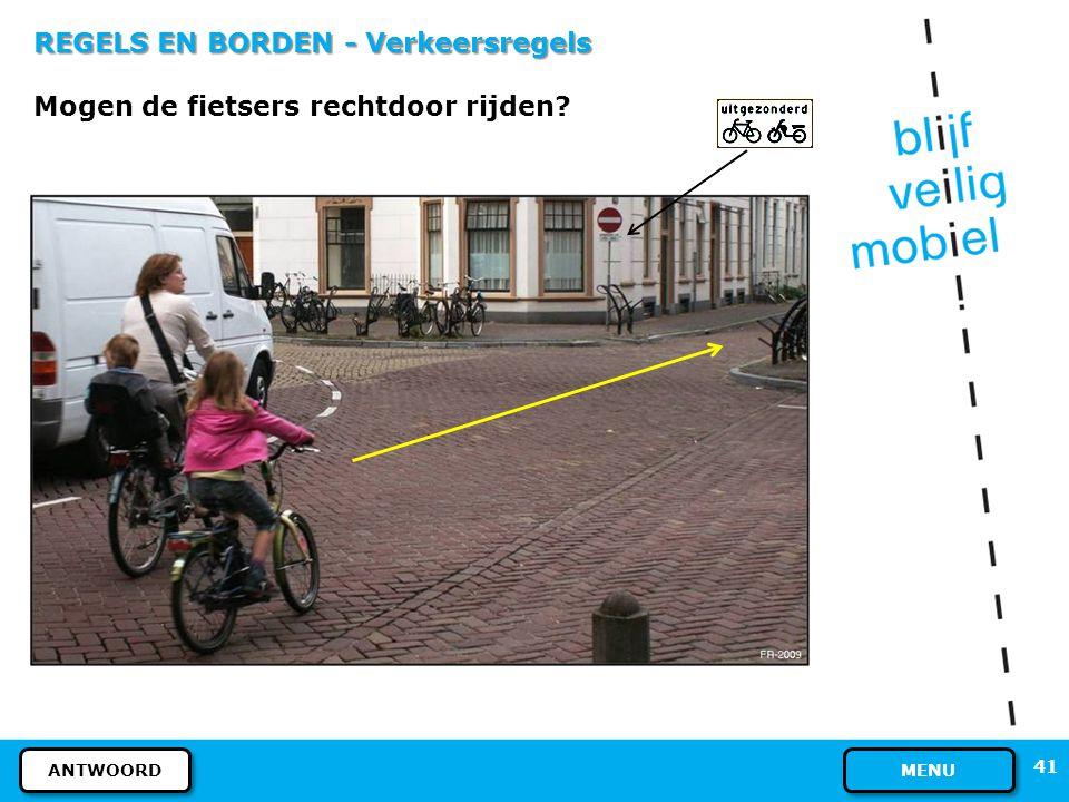 REGELS EN BORDEN - Verkeersregels Mogen de fietsers rechtdoor rijden