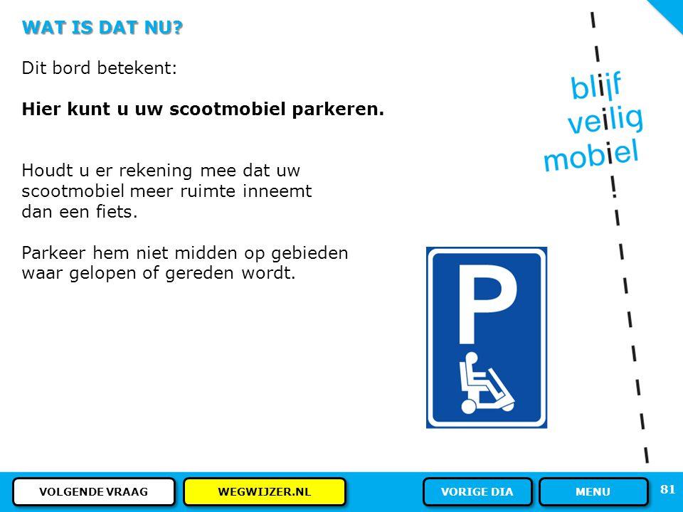 Hier kunt u uw scootmobiel parkeren.