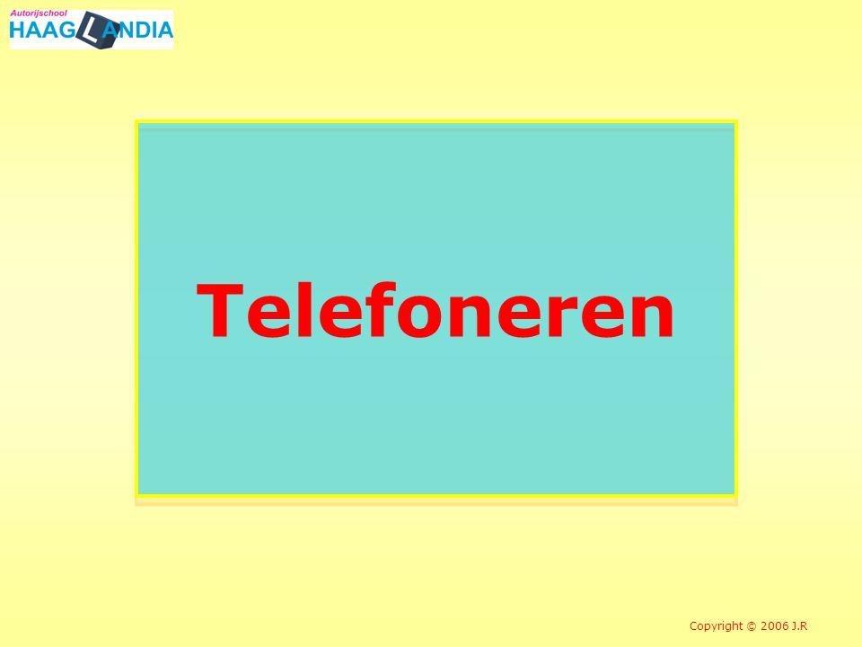 Telefoneren Copyright © 2006 J.R