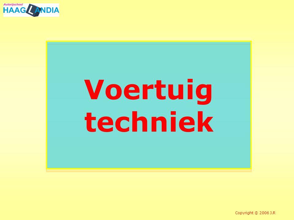 Voertuig techniek Copyright © 2006 J.R