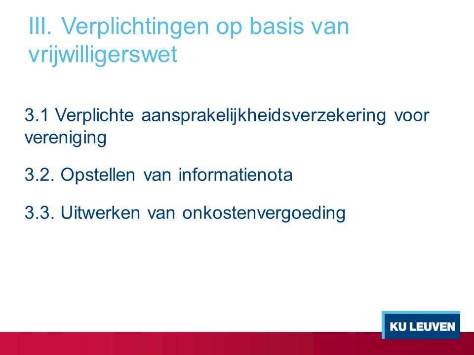 III. Verplichtingen op basis van vrijwilligerswet