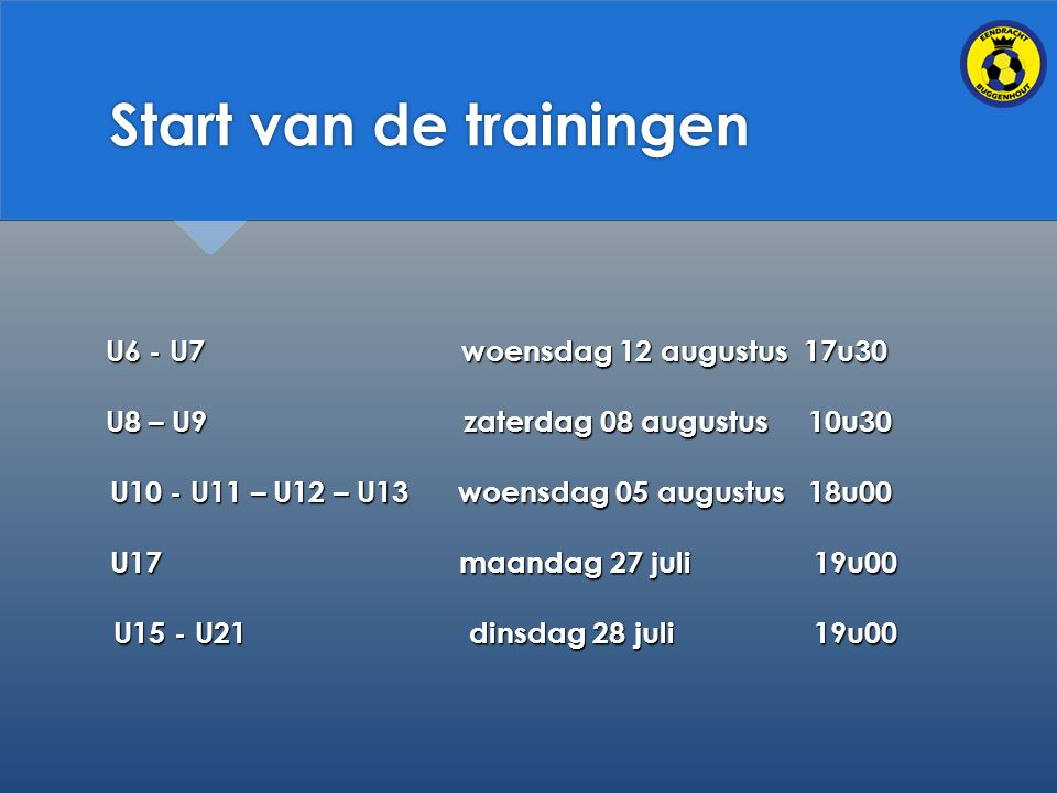 Start van de trainingen