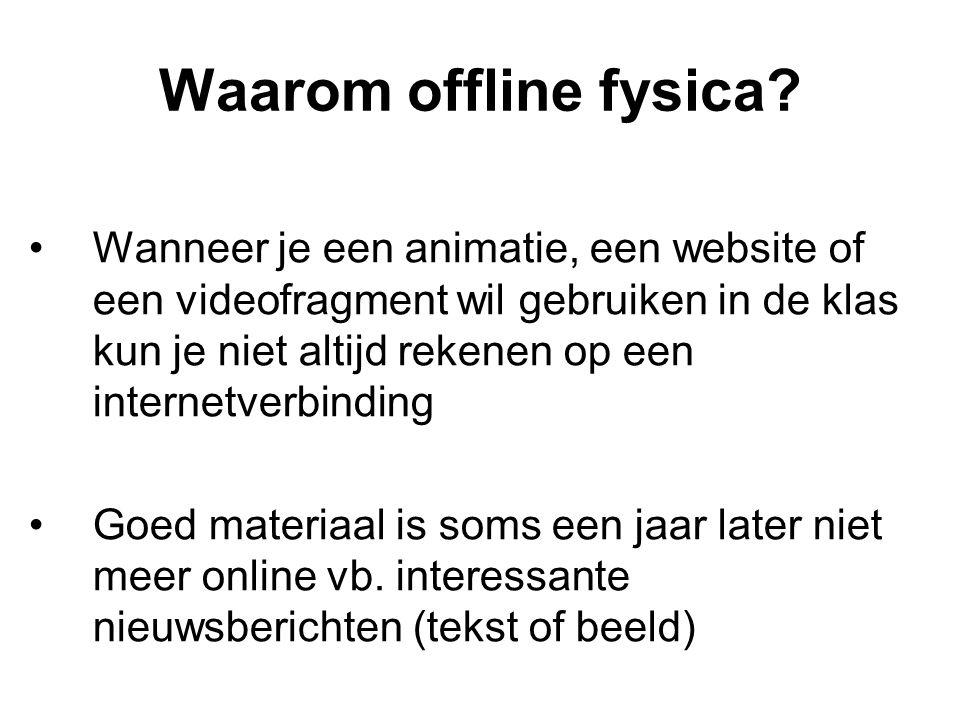 Waarom offline fysica