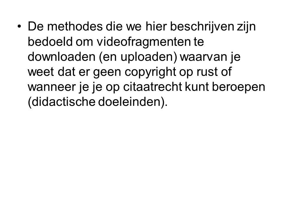 De methodes die we hier beschrijven zijn bedoeld om videofragmenten te downloaden (en uploaden) waarvan je weet dat er geen copyright op rust of wanneer je je op citaatrecht kunt beroepen (didactische doeleinden).