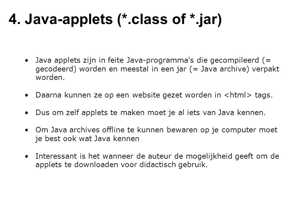 4. Java-applets (*.class of *.jar)