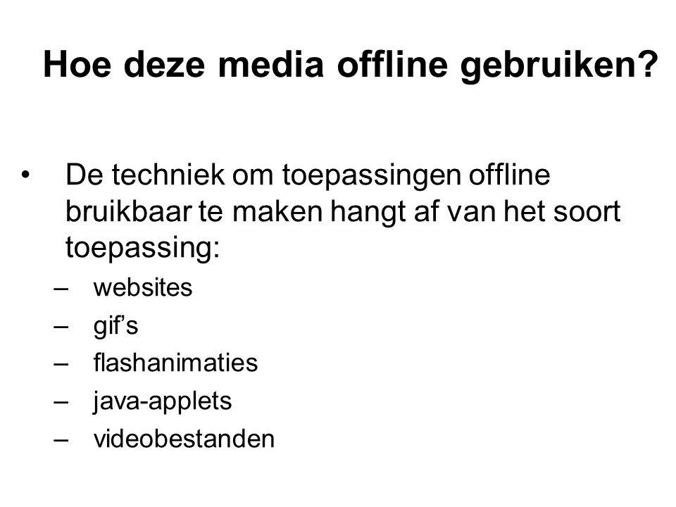 Hoe deze media offline gebruiken