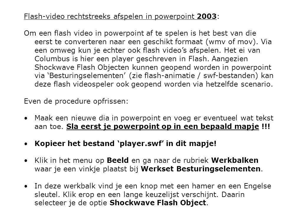 Flash-video rechtstreeks afspelen in powerpoint 2003: