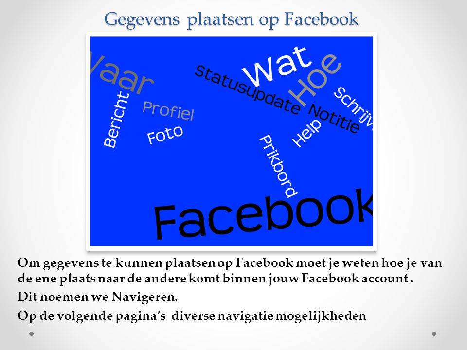 Gegevens plaatsen op Facebook