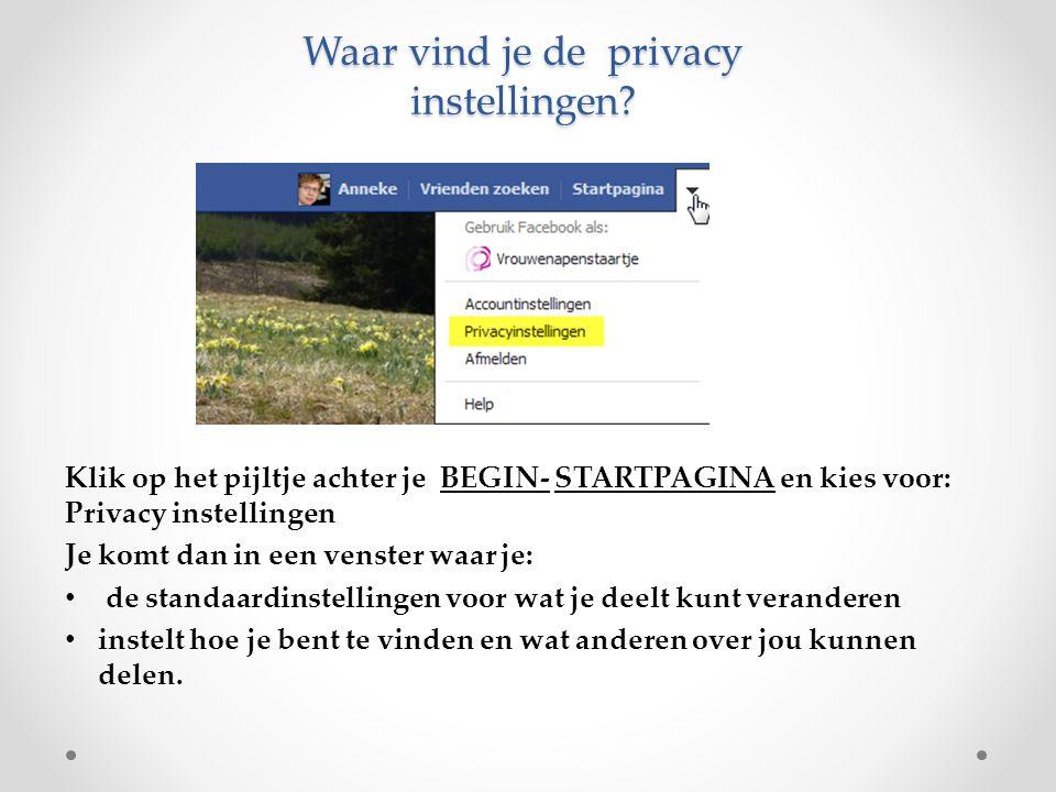 Waar vind je de privacy instellingen