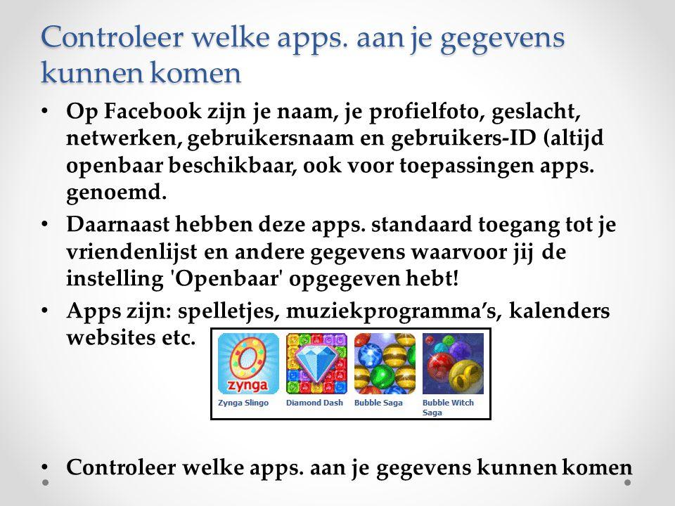 Controleer welke apps. aan je gegevens kunnen komen