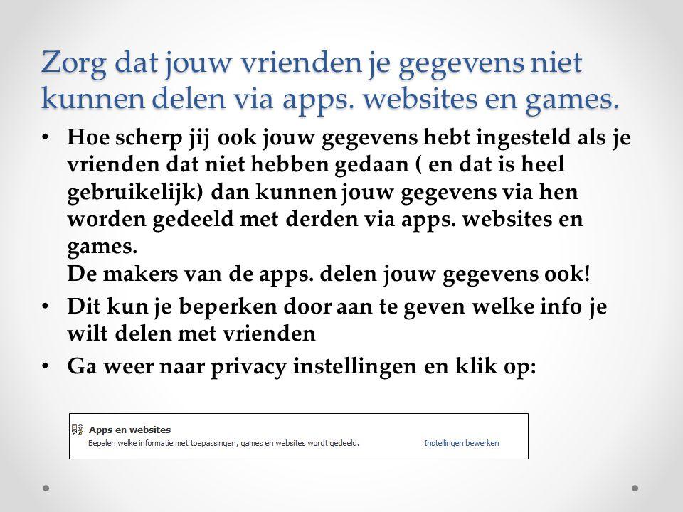 Zorg dat jouw vrienden je gegevens niet kunnen delen via apps