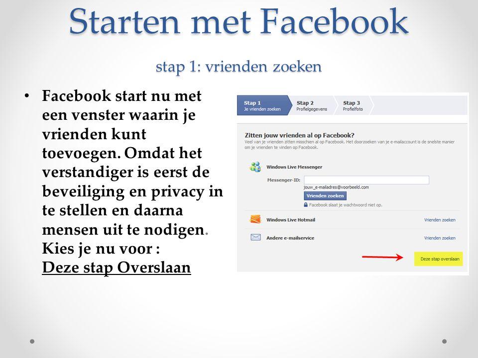 Starten met Facebook stap 1: vrienden zoeken
