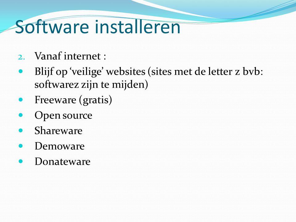 Software installeren Vanaf internet :