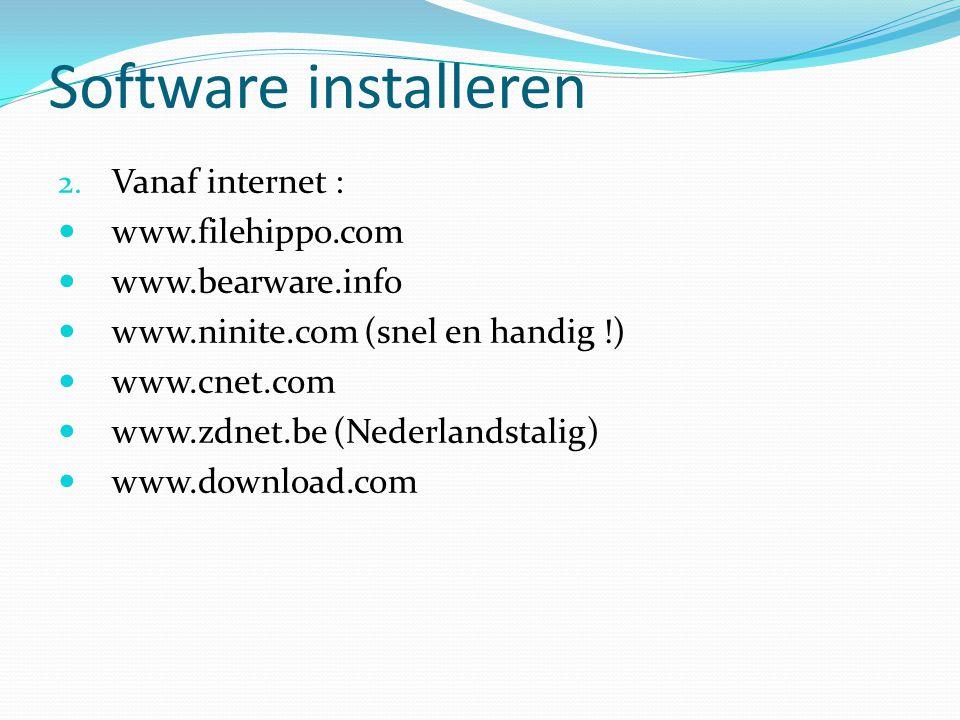Software installeren Vanaf internet : www.filehippo.com
