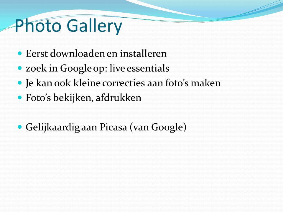 Photo Gallery Eerst downloaden en installeren
