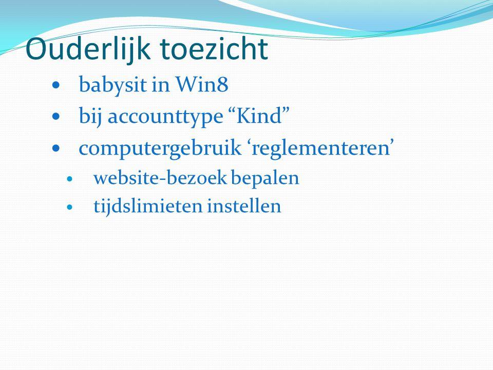 Ouderlijk toezicht babysit in Win8 bij accounttype Kind