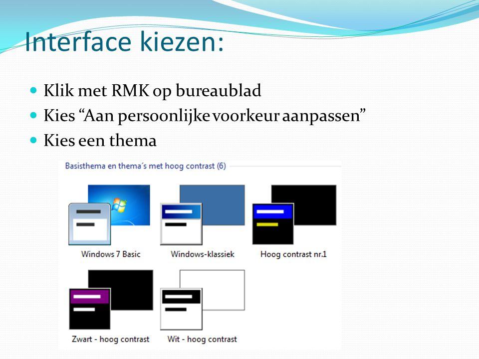 Interface kiezen: Klik met RMK op bureaublad
