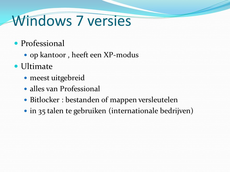 Windows 7 versies Professional Ultimate