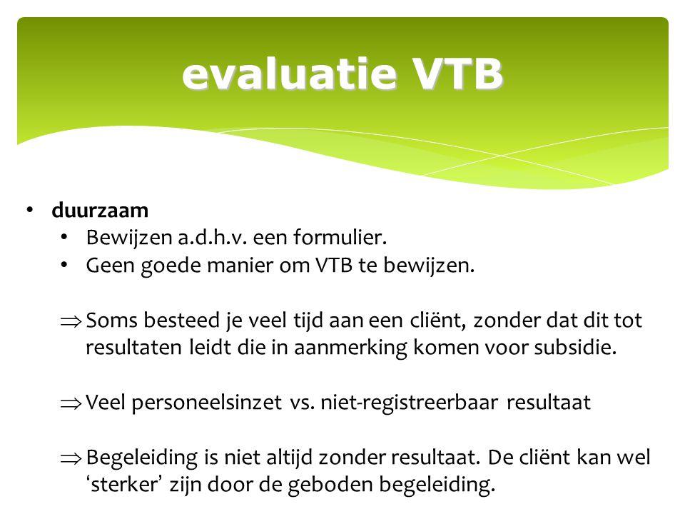 evaluatie VTB duurzaam Bewijzen a.d.h.v. een formulier.
