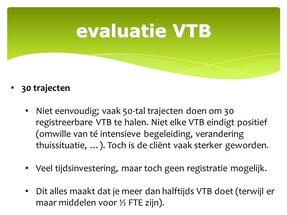 evaluatie VTB 30 trajecten