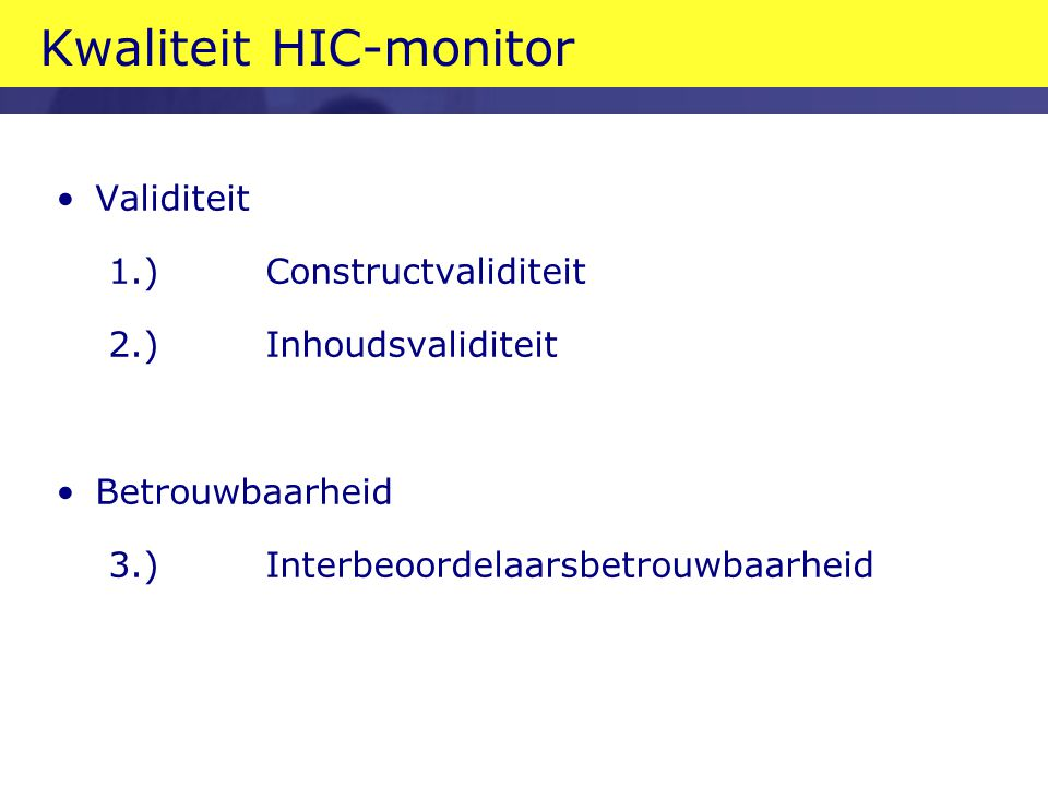 Kwaliteit HIC-monitor