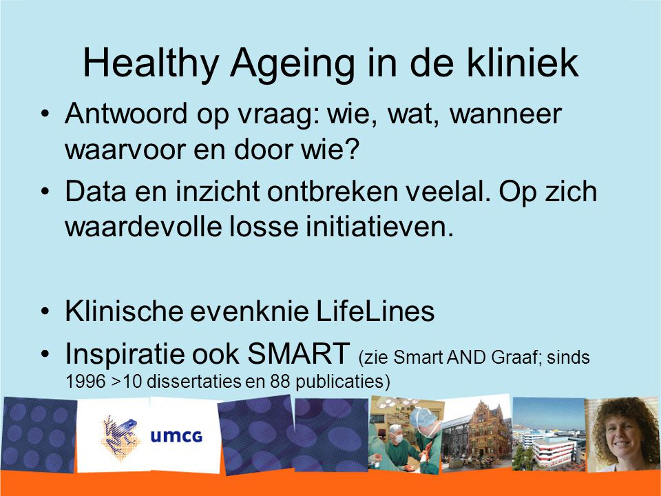 Healthy Ageing in de kliniek
