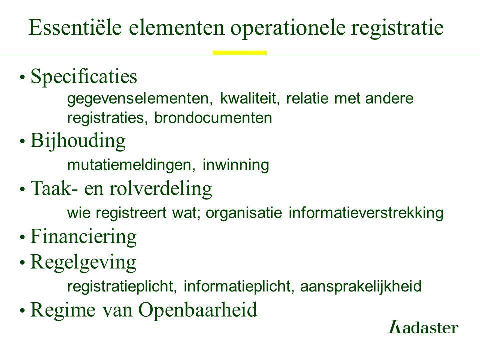 Essentiële elementen operationele registratie