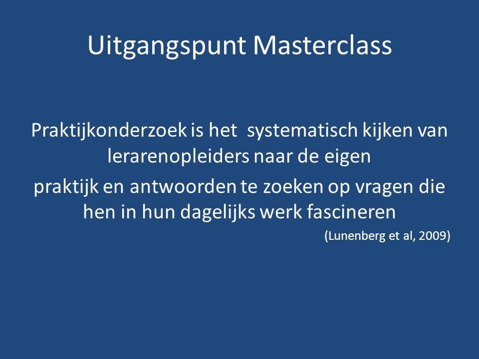 Uitgangspunt Masterclass