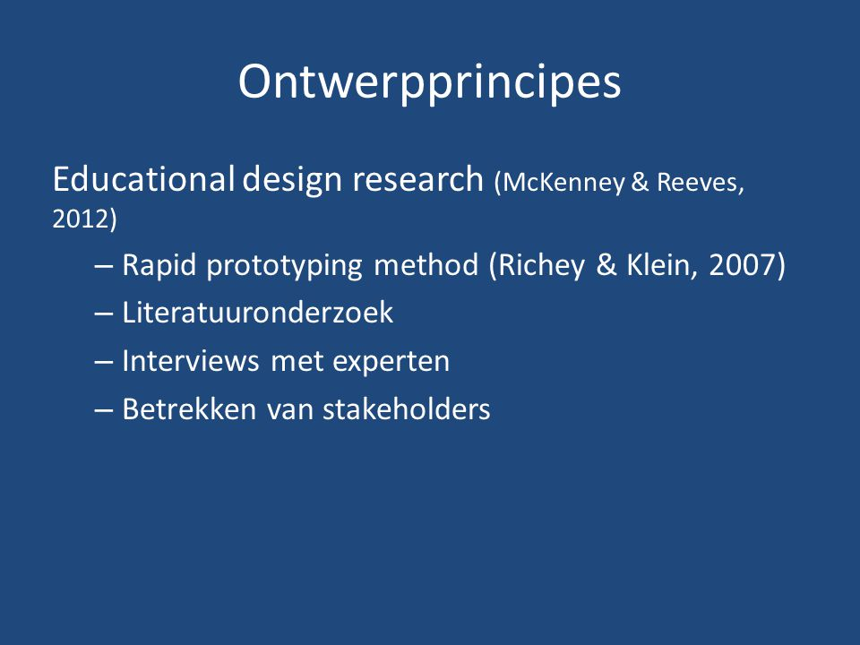 Ontwerpprincipes Educational design research (McKenney & Reeves, 2012)