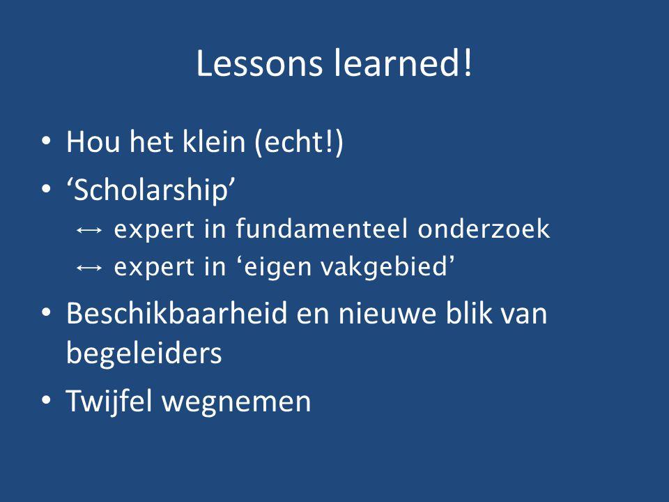 Lessons learned! Hou het klein (echt!) 'Scholarship'