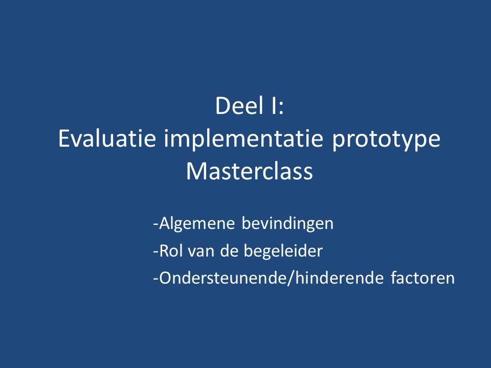Deel I: Evaluatie implementatie prototype Masterclass