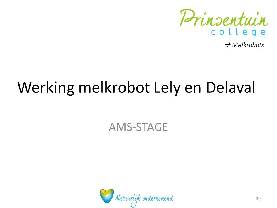Werking melkrobot Lely en Delaval