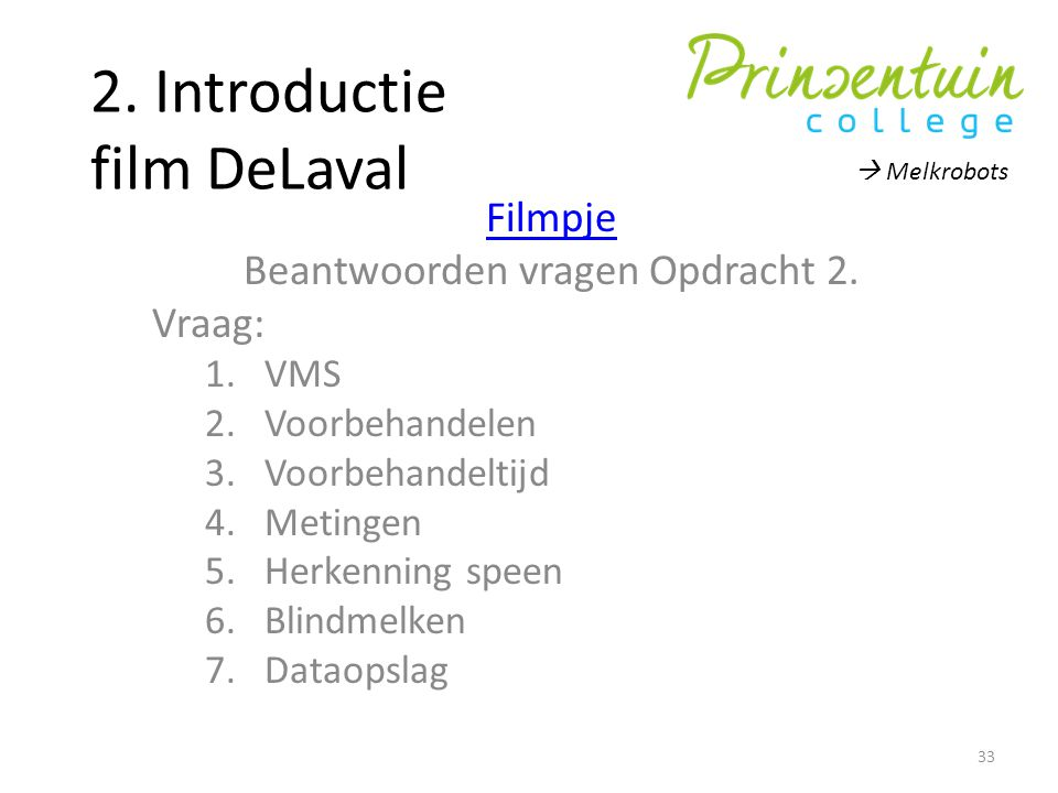 2. Introductie film DeLaval