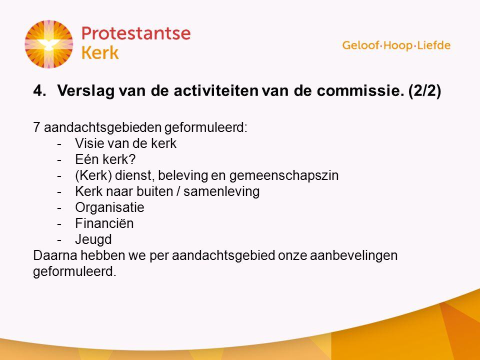 Verslag van de activiteiten van de commissie. (2/2)