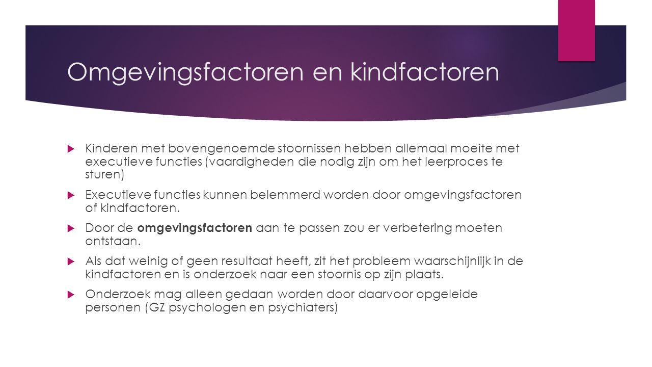 Omgevingsfactoren en kindfactoren