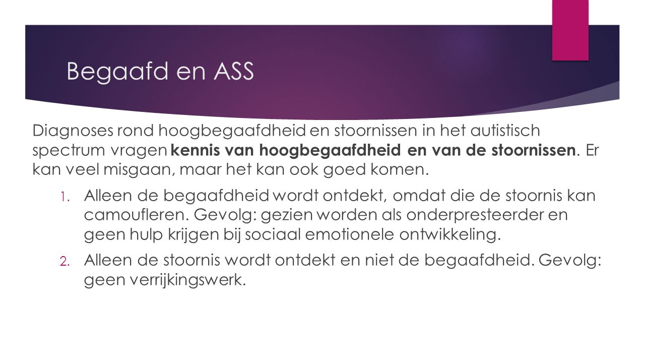 Begaafd en ASS