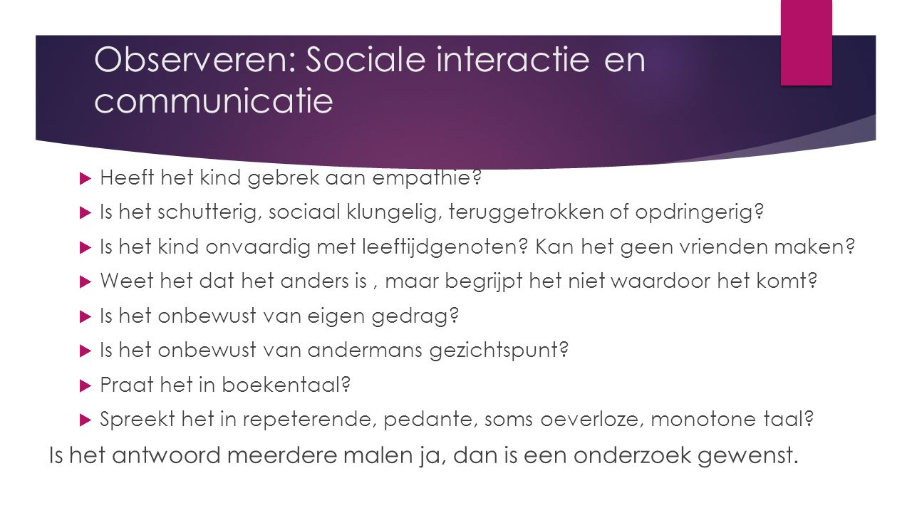 Observeren: Sociale interactie en communicatie