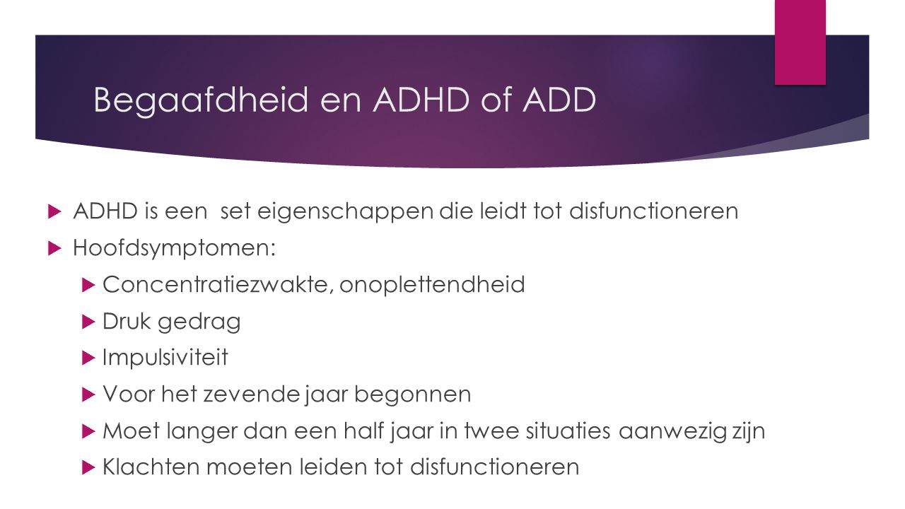 Begaafdheid en ADHD of ADD