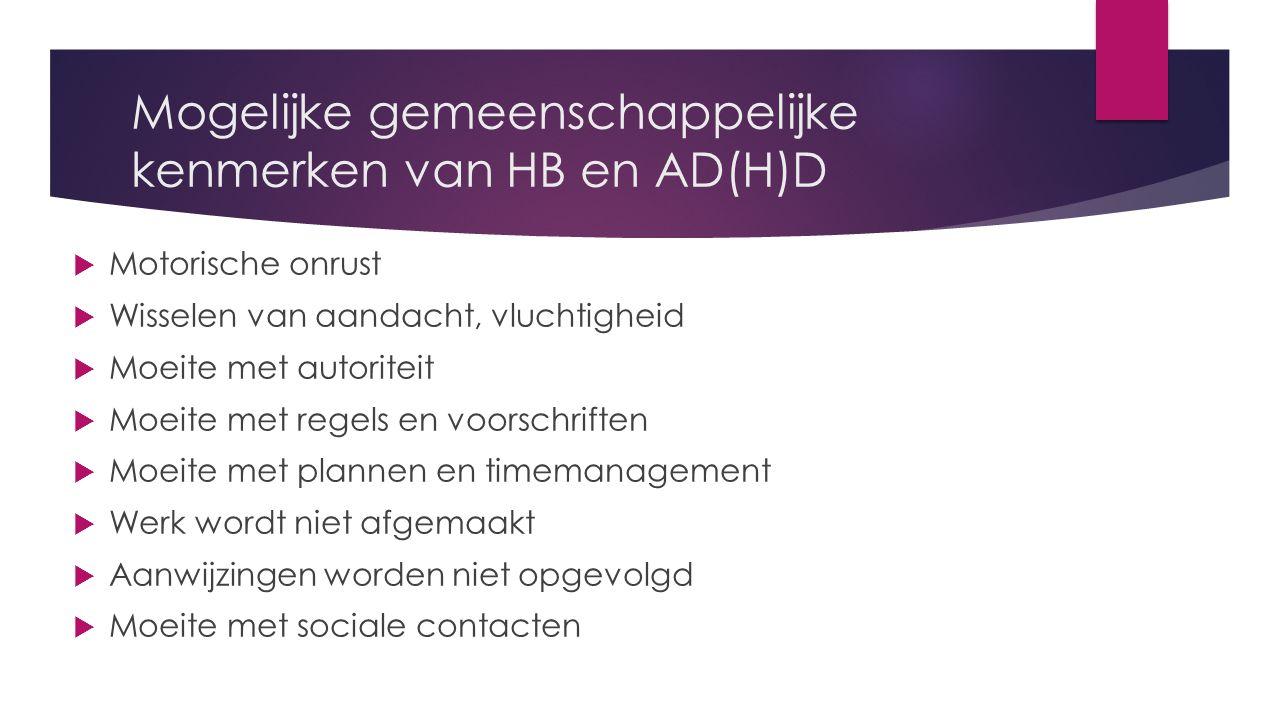 Mogelijke gemeenschappelijke kenmerken van HB en AD(H)D