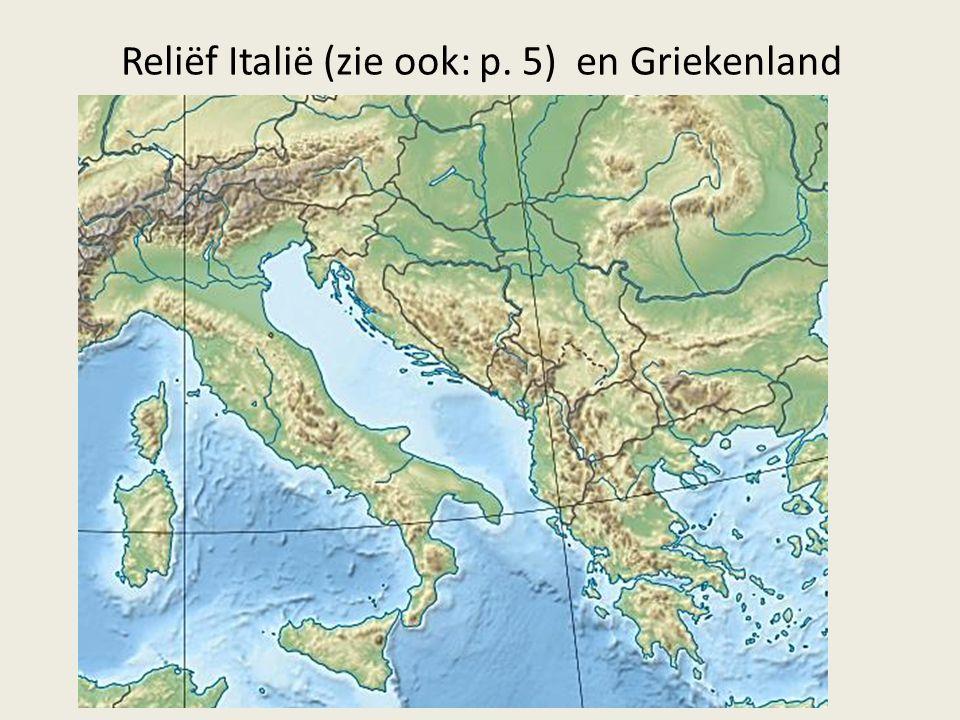 Reliëf Italië (zie ook: p. 5) en Griekenland