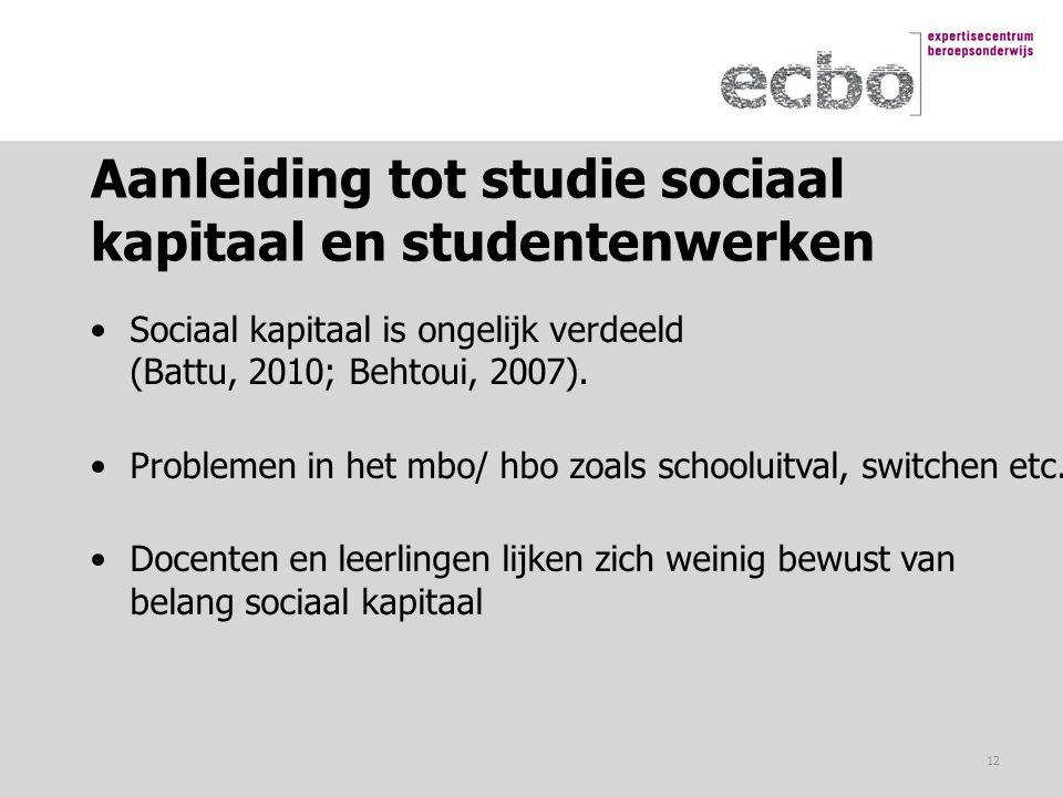 Aanleiding tot studie sociaal kapitaal en studentenwerken
