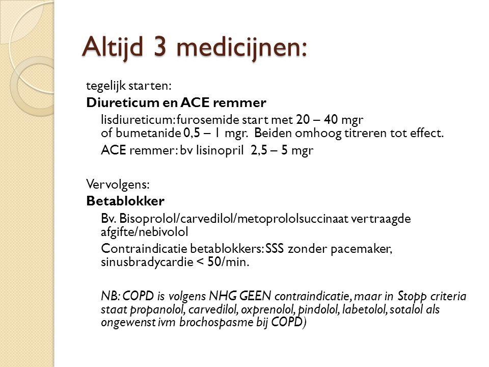 Altijd 3 medicijnen: