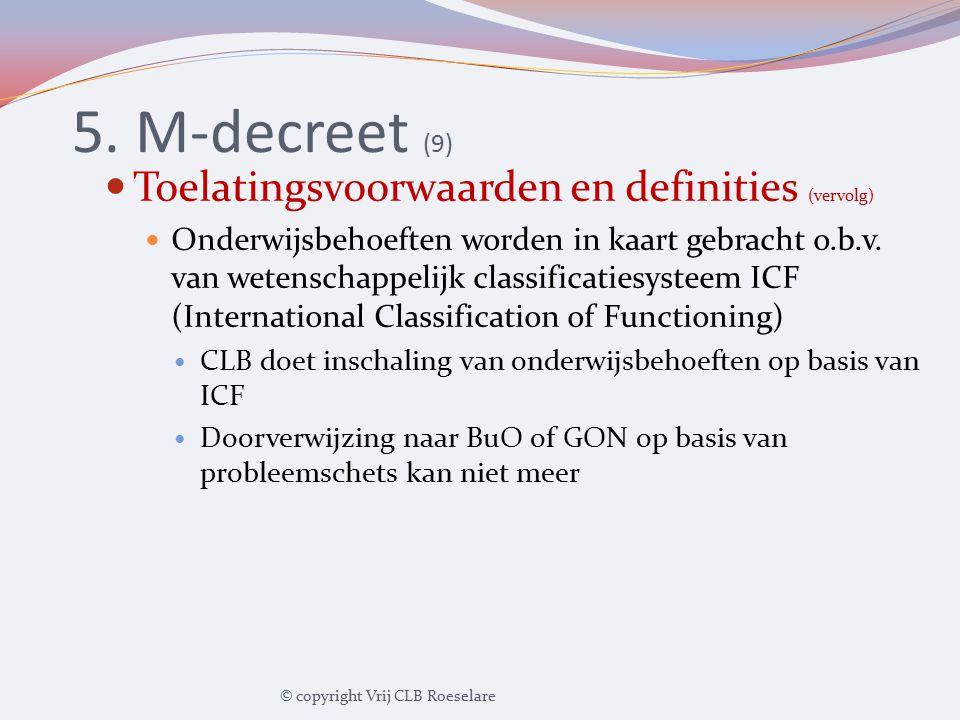 5. M-decreet (9) Toelatingsvoorwaarden en definities (vervolg)