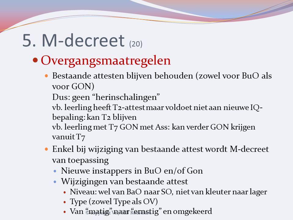 5. M-decreet (20) Overgangsmaatregelen