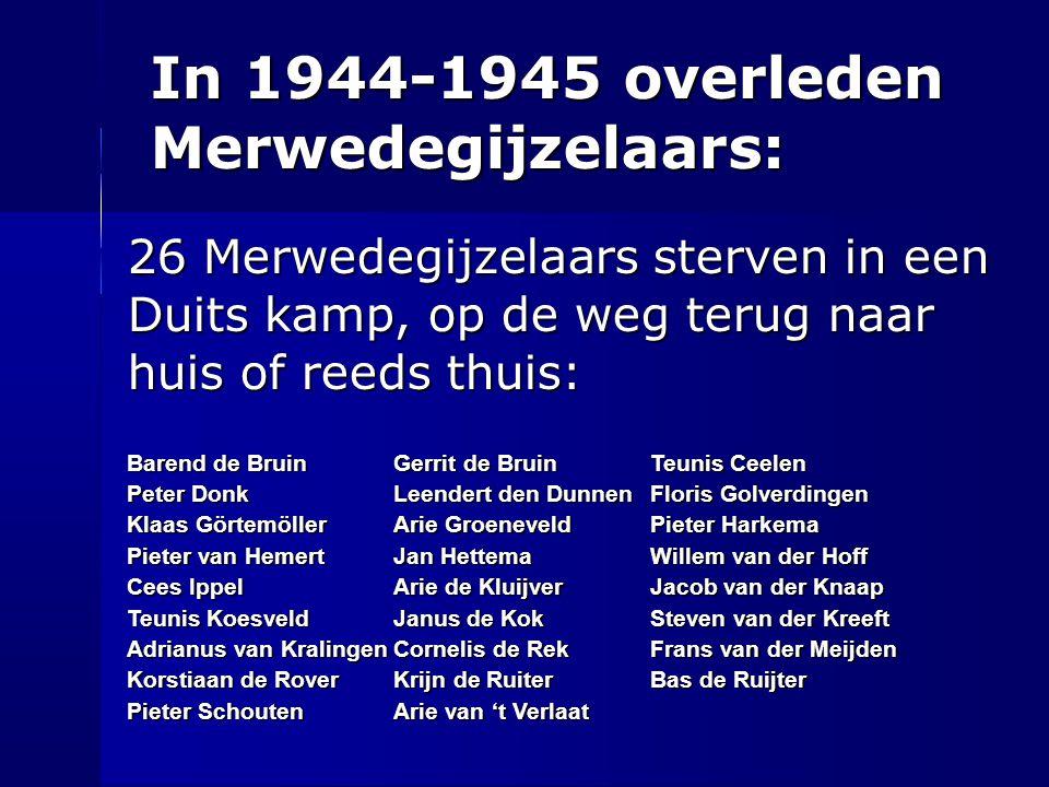 In 1944-1945 overleden Merwedegijzelaars: