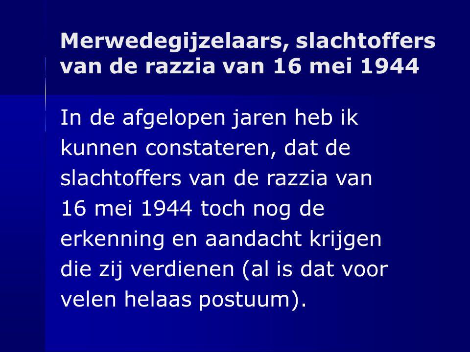 Merwedegijzelaars, slachtoffers van de razzia van 16 mei 1944