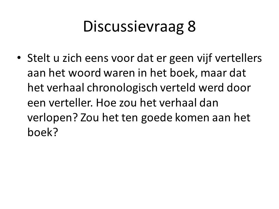 Discussievraag 8