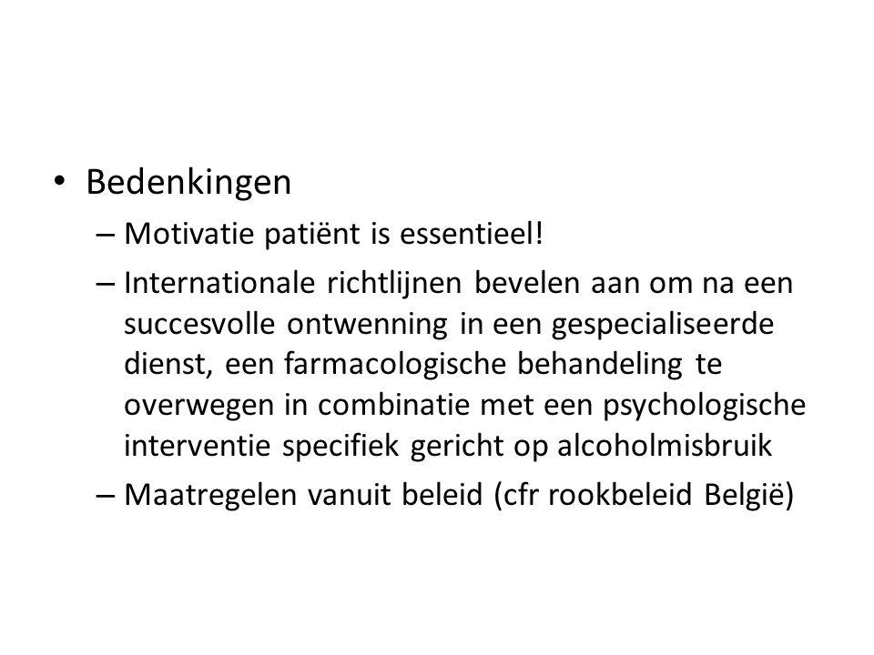 Bedenkingen Motivatie patiënt is essentieel!