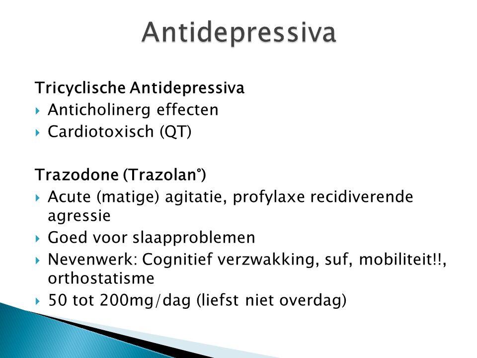 Antidepressiva Tricyclische Antidepressiva Anticholinerg effecten